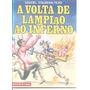 A Volta De Lampião Ao Inferno - Manoel D´almeida Filho<br><strong class='ch-price reputation-tooltip-price'>R$ 15<sup>00</sup></strong>