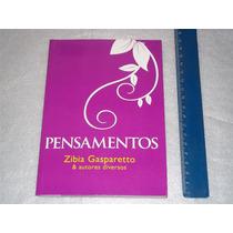 Livro Pensamentos Zibia Gasparetto & Autores Diversos 2010