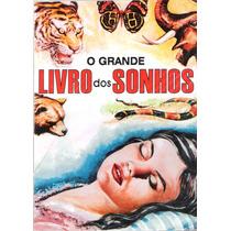 O Grande Livro Dos Sonhos Autor Felix Zabylla Novo