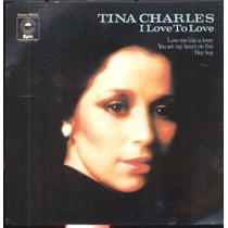 Tina Charles - Compacto De Vinil I Love To Love 1976