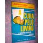 A Cura Pelo Limão Jason Soares 1969
