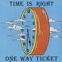 Cd - One Way Ticket - Time Is Right - 1968 - Sicodelico -