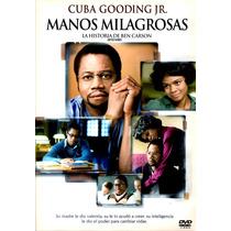 Dvd Manos Milagrosas (gifted Hands) 2009 - Thomas Carter