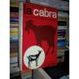 La Cabra: Guia Practica Para El Ganadero, E. Quittet