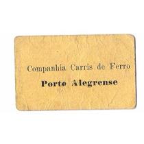 Passagem De Cia Carris De Ferro Porto Alegrense