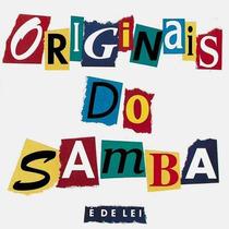 Cd Os Originais Do Samba É De Lei