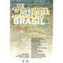 Os Assentamentos De Reforma Agrária No Brasil Center Livros