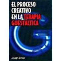 El Proceso Creativo En La Terapia Guestaltica-digital