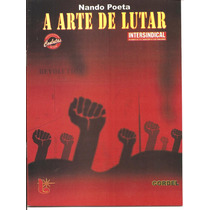 A Arte De Lutar - Nando Poeta -literatura De Cordel -luzeiro