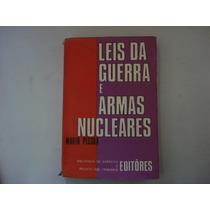 Livro - Leis Da Guerra E Armas Nucleares - Mário Pessoa