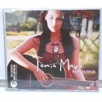 Cd Tania Mara - Não Sei Viver (2005) Single Promocional Raro