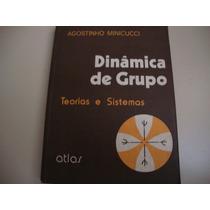 Livro Dinâmica De Grupo Teorias E Sistemas