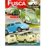 Fusca & Cia 31- Transformado; Kombi 50 Anos - Liquidando