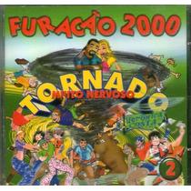 Cd Furacão 2000 - Tornado Muito Nervoso - Novo***