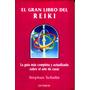 El Gran Libro Del Reiki - Stephan Schulte