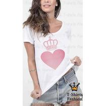 T-shirt Feminina Coroa Com Coração Fashion Personalizada