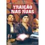 Dvd Traição Nas Ruas Filme De Juan J. Frausto