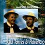 Cd / Raul Torres E Florêncio = Maiores Sucessos - 23 Músicas