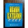 Deuda Externa La Esclavitud Del Siglo Xxi / Lyndon Larouche