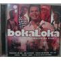 Cd Bokaloka - Bateu Emoção - Frete Gratis
