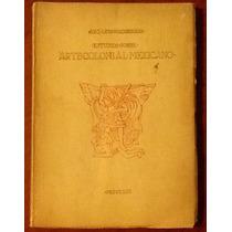 Arq. Luis Macgregor. Estudios Sobre Arte Colonial Mexicano