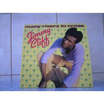 Jimmy Cliff - Many Rivers To Cross 1978 Imp R$ 159,00 Zerado