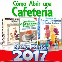 Libro: Como Iniciar Una Cafeteria, Recetas Negocio Rentable