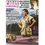Revista Caras- Taís Araújo/ Antonia Fontenelle/ K Moliterno