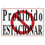 Aviso Letrero Señal Cartel Prohibido Estacionar