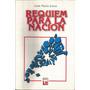 Réquiem Para La Nación José María Insúa Librería Huemul