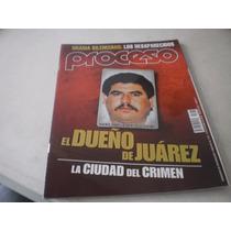 Proceso - El Dueño De Juárez La Ciudad Del Crimen #1772 2010