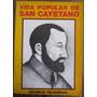 Vida Popular De San Cayetano - Esteban Felgueras - 1979