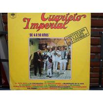 Cuarteto Imperial - De 4 A 90 Años - Vinilo Promo