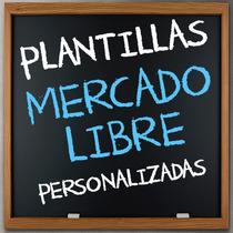 Plantillas Mercado Libre Y Plantilla Mercado Libre