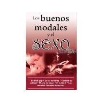 Libro Los Buenos Modales Y El Sexo *cj