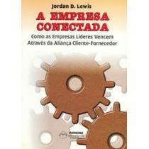 Livro A Empresa Conectada Administração Lewis - Frete Gratis