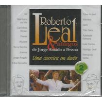 Cd - Roberto Leal - Ao Vivo No Cassino Estoril - Lacrado