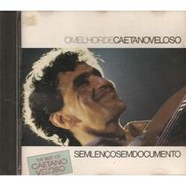 Cd O Melhor De Caetano Veloso - Sem Lenço, Sem Documento