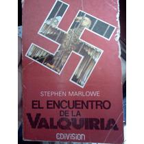 El Encuentro De La Valquiria - Stephen Marlowe