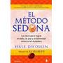 El Metodo Sedona - Hale Dwoskin - Nuevo Original - Envios