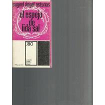 El Espejo De Lida Sal. Miguel Ángel Asturias Lvm