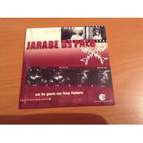 Jarabe De Palo En Lo Puro No Hay Futuro Cd Promo
