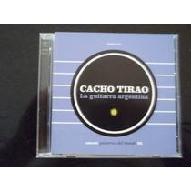 Cacho Tirao Coleccion Guitarras Del Mundo N 32