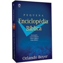 Pequena Enciclopédia Bíblica Orlando Boyer Cpad Brochura