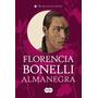Almanegra - Trilogia Del Perdon 2 - Florencia Bonelli