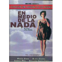 En Medio De La Nada / Manuel Ojeda Y Blanca Guerra. En Dvd