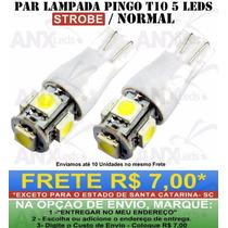 Par Lâmpadas Pingo T10 5 Led Smd 5050 Branco Strobo Pisca