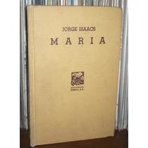 Maria Libro De Jorge Isaacs Editorial Porrua