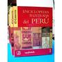 Enciclopedia Ilustrada Del Peru Por Alberto Tauro Del Pino.