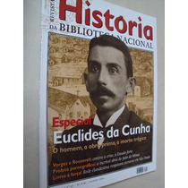 Revista História Biblioteca Nacional 47 Euclides Da Cunha